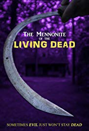The Mennonite of the Living Dead (2018)