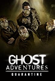 Ghost Adventures: Quarantine (2020)