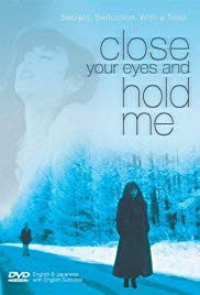 Close Your Eyes and Hold Me (1996)