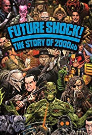 Future Shock! The Story of 2000AD (2014)