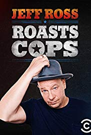 Jeff Ross Roasts Cops (2016)