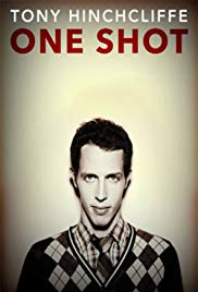 Tony Hinchcliffe: One Shot (2016)