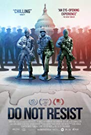 Do Not Resist (2016)