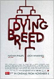 Dying Breed (2008)