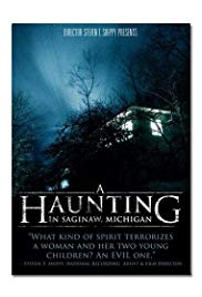 A Haunting in Saginaw, Michigan (2013)