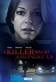 A Killer Walks Amongst Us (2016)