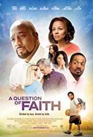 Watch Full Movie :A Question of Faith (2017)