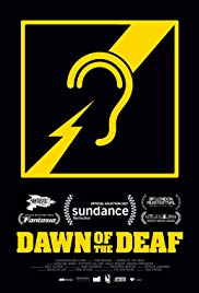Dawn of the Deaf (2016)