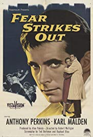 Fear Strikes Out (1957)