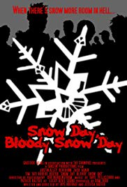 Snow Day, Bloody Snow Day (2005)