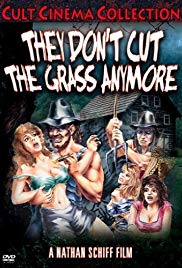 They Dont Cut the Grass Anymore (1985)