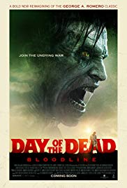 Watch Full Movie :Day of the Dead: Bloodline (2018)