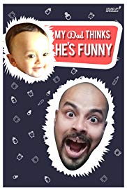 My Dad Think Hes Funny by Sorabh Pant (2017)