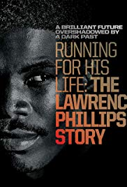 Running for His Life: The Lawrence Phillips Story (2016)