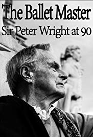 The Ballet Master: Sir Peter Wright at 90 (2016)