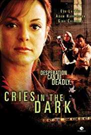 Cries in the Dark (2006)