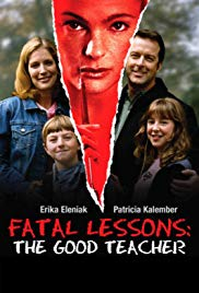 Fatal Lessons: The Good Teacher (2004)