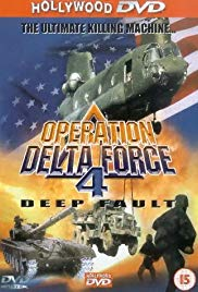 Operation Delta Force 4: Deep Fault (1999)
