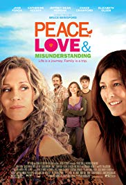 Watch Full Movie :Peace, Love & Misunderstanding (2011)