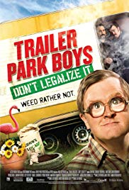 Trailer Park Boys: Dont Legalize It (2014)