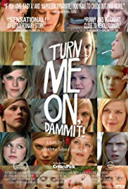 Turn Me On, Dammit! (2011)