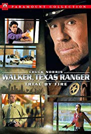 Walker, Texas Ranger: Trial by Fire (2005)