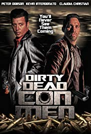 Dirty Dead Con Men (2015)