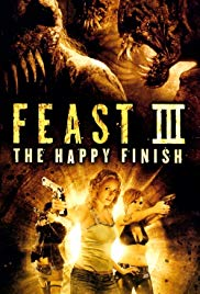 Feast III: The Happy Finish (2009)