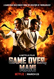 Watch Full Movie :Game Over, Man! (2018)