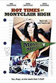 Hot Times at Montclair High (1989)