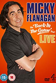 Micky Flanagan: Back in the Game Live (2013)