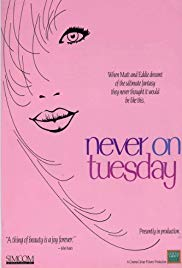 Never on Tuesday (1989)