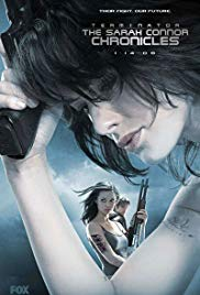 Terminator: The Sarah Connor Chronicles (2008 2009)