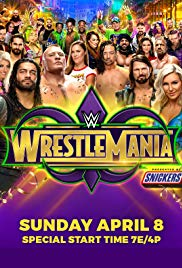 Watch Full Movie :WrestleMania (2018)