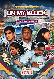 On My Block (2018 )