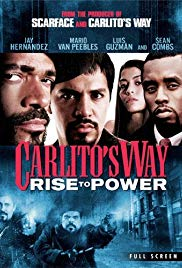 Carlitos Way: Rise to Power (2005)