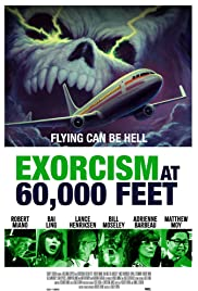 Exorcism at 60,000 Feet (2018)