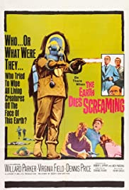 The Earth Dies Screaming (1964)