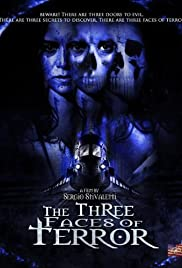 The Three Faces of Terror (2004)