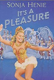 Its a Pleasure (1945)