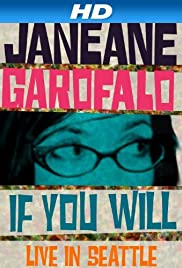Janeane Garofalo: If You Will  Live in Seattle (2010)