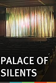 Palace of Silents (2010)