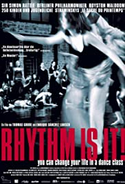 Rhythm Is It! (2004)