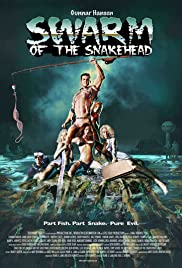 Swarm of the Snakehead (2006)