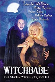 Witchbabe: The Erotic Witch Project 3 (2001)