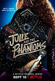 Julie and the Phantoms (2020 )