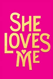 She Loves Me (2016)