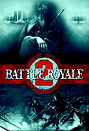 Battle Royale II (2003)