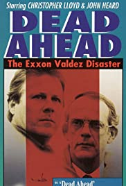 Dead Ahead: The Exxon Valdez Disaster (1992)