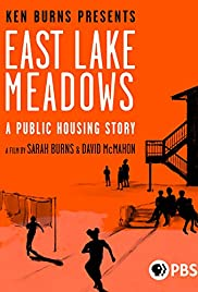 East Lake Meadows: A Public Housing Story (2020)